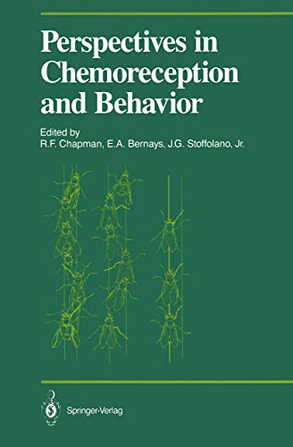 9780387963747: Perspectives in Chemoreception and Behavior: Papers Presented at a Symposium Held at the University of Massachusetts, Amherst in May 1985 (Proceedings in Life Sciences)