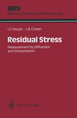 9780387963785: Residual Stress: Measurement by Diffraction and Interpretation (Materials Research and Engineering)