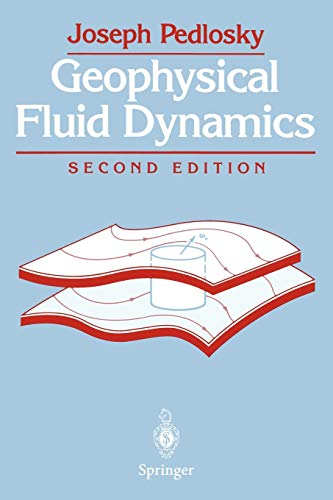 9780387963877: Geophysical Fluid Dynamics