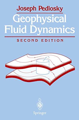 9780387963884: Geophysical Fluid Dynamics