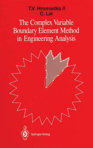 9780387964003: The Complex Variable Boundary Element Method in Engineering Analysis