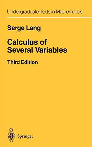 9780387964058: Calculs of Several Variables