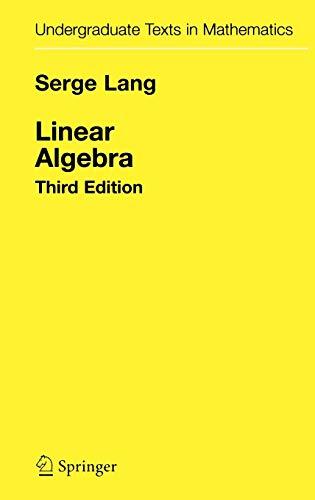 9780387964126: Linear Algebra (Undergraduate Texts in Mathematics)