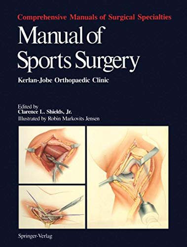 9780387964157: Manual of Sports Surgery: Kerlan-Jobe Orthopaedic Clinic (Comprehensive Manuals of Surgical Specialties)