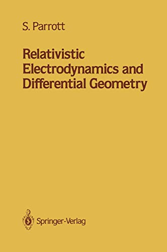 9780387964355: Relativistic Electrodynamics and Differential Geometry