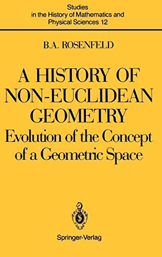 9780387964584: The History of Non-Euclidean Geometry: Evolution of the Concept of a Geometric Space