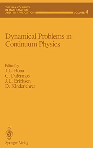 9780387964638: Dynamical Problems in Continuum Physics (The IMA Volumes in Mathematics and its Applications)