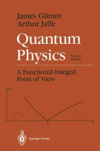 9780387964768: Quantum Physics: A Functional Integral Point of View