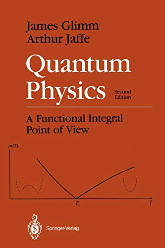 9780387964775: Quantum Physics: A Functional Integral Point of View