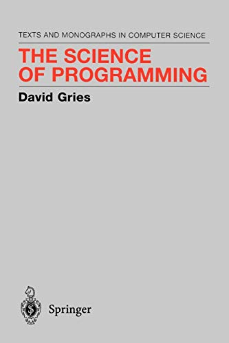 9780387964805: The Science of Programming