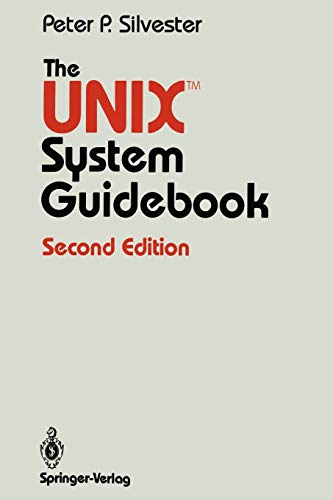 9780387964898: The UNIX™ System Guidebook (Springer Books on Professional Computing)