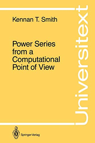 9780387965161: Power Series from a Computational Point of View (Universitext)