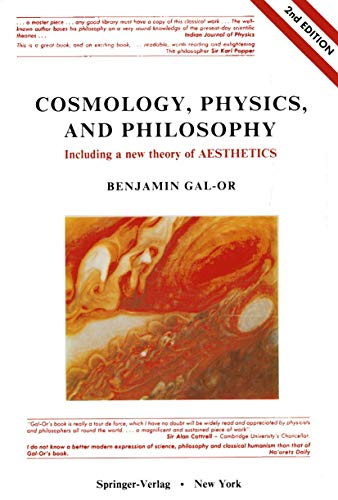 9780387965260: Cosmology, Physics, and Philosophy: Including a New Theory of Aesthetics (Recent Advances As a Core Curriculum Course, Vol 1)