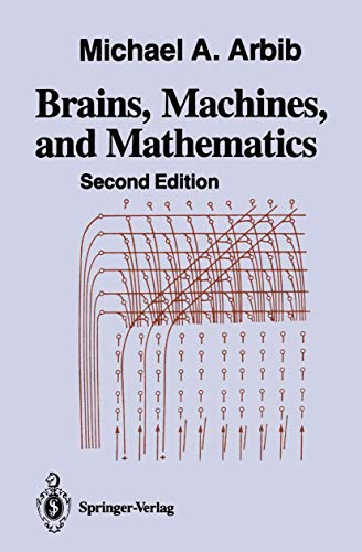 9780387965390: Brains, Machines, and Mathematics