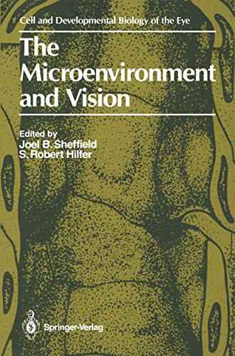 9780387965406: The Microenvironment and Vision (The Cell and Developmental Biology of the Eye)