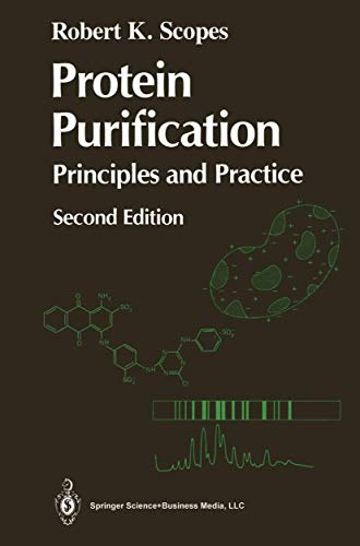 9780387965550: Protein Purification: Principles and Practice (Springer Advanced Texts in Chemistry)