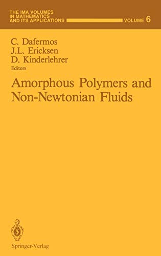 Amorphous Polymers And Non-Newtonian Fluids