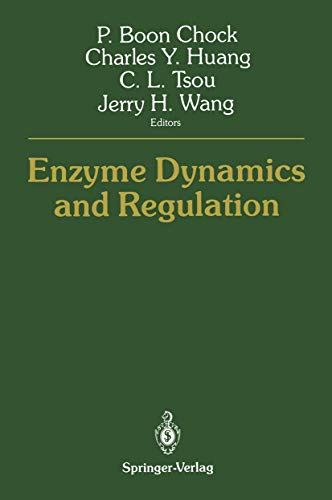 9780387965604: Enzyme Dynamics and Regulation