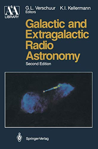 9780387965758: Galactic and Extragalactic Radio Astronomy (Astronomy and Astrophysics Library)