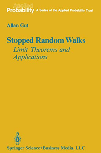 9780387965901: Stopped Random Walks: Limit Theorems and Applications (Applied Probability) (v. 5)