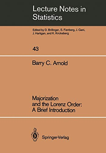 9780387965925: Majorization and the Lorenz Order: A Brief Introduction (Lecture Notes in Statistics)