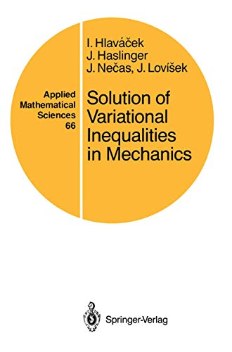9780387965970: Solution of Variational Inequalities in Mechanics (Applied Mathematical Sciences)