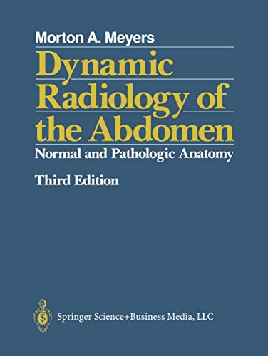 9780387966243: Dynamic Radiology of the Abdomen: Normal and Pathologic Anatomy