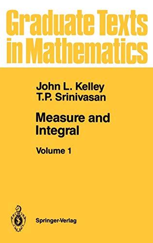 9780387966335: Measure and Integral: Volume 1 (Graduate Texts in Mathematics)