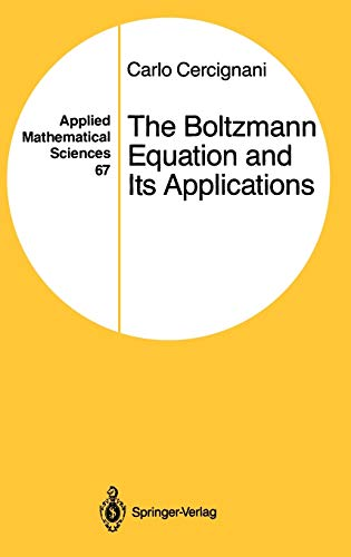 9780387966373: The Boltzmann Equation and Its Applications (Applied Mathematical Sciences)