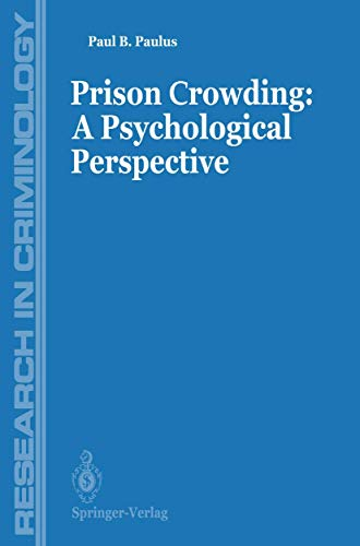 9780387966502: Prisons Crowding: A Psychological Perspective (Research in Criminology)