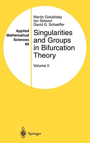 9780387966526: Singularities and Groups in Bifurcation Theory: Volume II (Applied Mathematical Sciences)