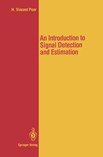 9780387966670: Introduction to Signal Detection and Estimation (Springer Texts in Electrical Engineering)
