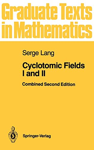 9780387966717: Cyclotomic Fields I and II (Graduate Texts in Mathematics) (v. 1-2)
