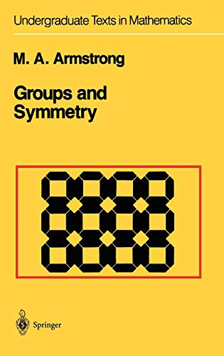 9780387966755: Groups and Symmetry (Undergraduate Texts in Mathematics)