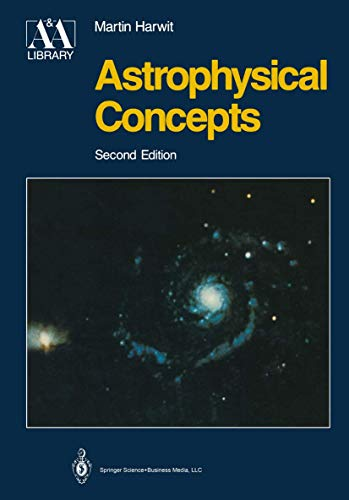 9780387966830: Astrophysical Concepts