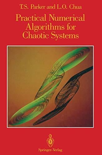 Practical Numerical Algorithms for Chaotic Systems: Parker, Thomas S.,