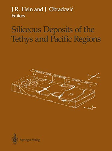 9780387967042: Siliceous Deposits of the Tethys and Pacific Regions