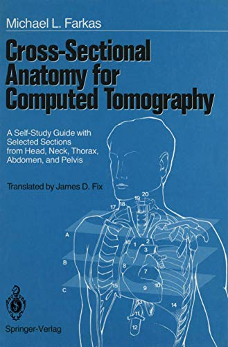 9780387967141: Cross-Sectional Anatomy for Computed Tomography: A Self-Study Guide with Selected Sections from Head, Neck, Thorax, Abdomen, and Pelvis