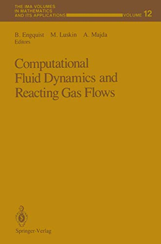 9780387967325: Computational Fluid Dynamics and Reacting Gas Flows (The IMA Volumes in Mathematics and its Applications)