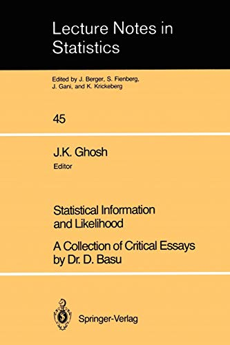 9780387967516: Statistical Information and Likelihood: A Collection of Critical Essays by Dr. D. Basu (Lecture Notes in Statistics)