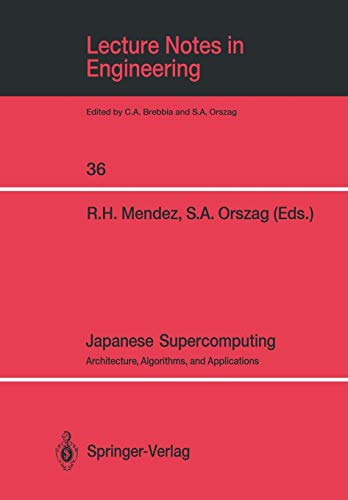 9780387967653: Japanese Supercomputing: Architecture, Algorithms, and Applications (Lecture Notes in Engineering)