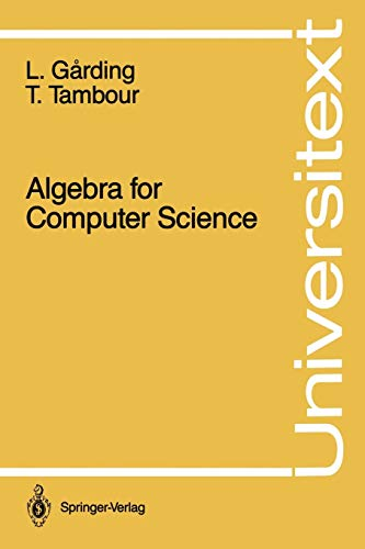 9780387967806: Algebra for Computer Science (Universitext)