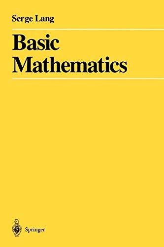 Basic Mathematics: Serge Lang