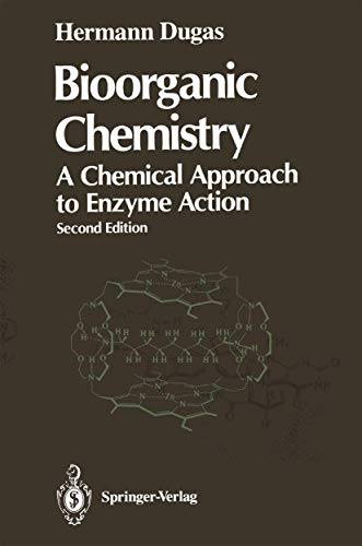 9780387967950: Bioorganic Chemistry: A Chemical Approach to Enzyme Action (Springer advanced texts in chemistry)