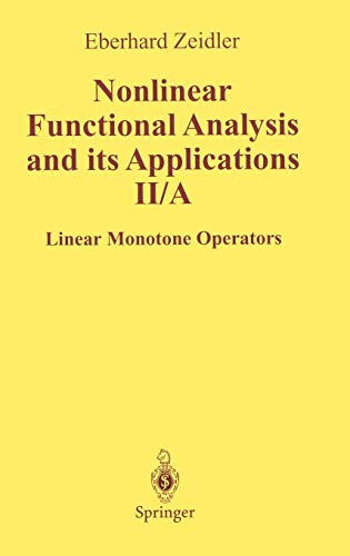9780387968025: Nonlinear Functional Analysis and Its Applications: II/ A: Linear Monotone Operators (Zeidler, Eberhard//Nonlinear Functional Analysis and Its Applications)