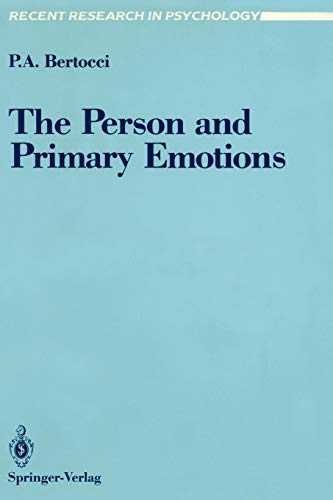 9780387968124: The Person and Primary Emotions (Recent Research in Psychology)