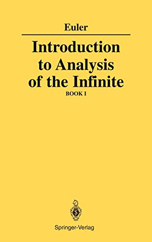 9780387968247: Introduction to Analysis of the Infinite, Book I