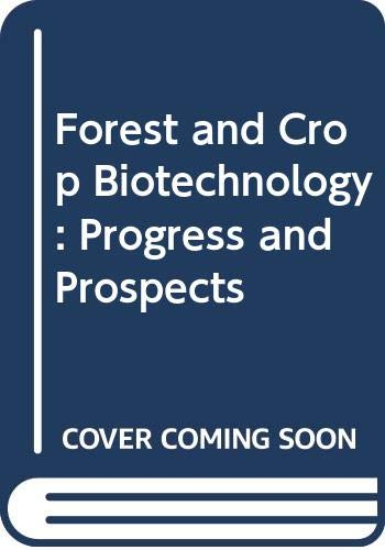 9780387968483: Forest and Crop Biotechnology: Progress and Prospects