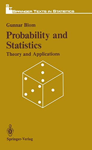 9780387968520: Probabitily and Statistics: Theory and Applications (Springer Texts in Statistics)