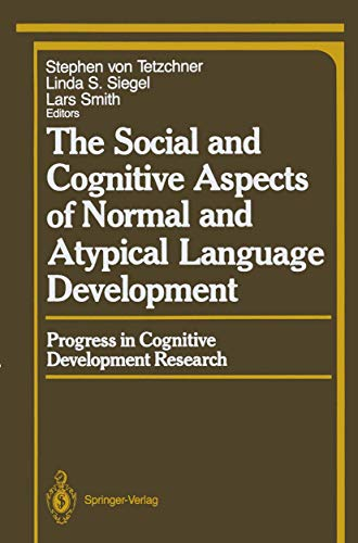 9780387968827: The Social and Cognitive Aspects of Normal and Atypical Language Development (Springer Series in Cognitive Development)